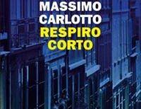 Massimo-Carlotto-Respiro-corto200